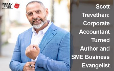 Gavin Sequeira interviews Scott Trevethan – Corporate Accountant Turned Author and SME Business Evangelist